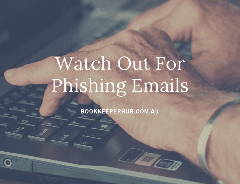 Watch out for Phishing Emails