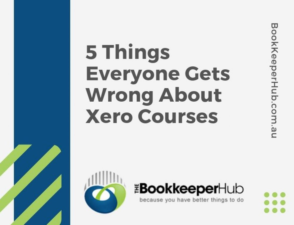 5 Things Everyone Gets Wrong About Xero Courses