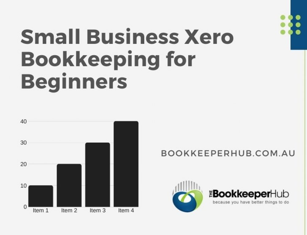 Small Business Xero Bookkeeping for Beginners