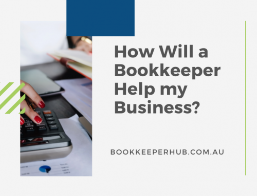 How Will a Bookkeeper Help my Business?